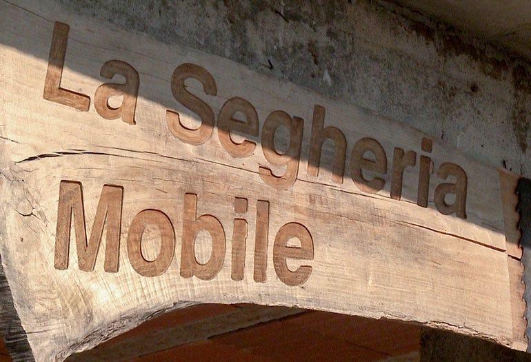 La Segheria Mobile